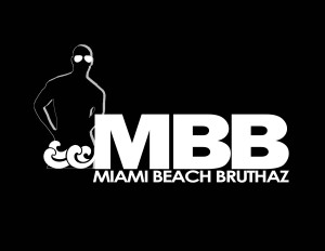 MIAMI BEACH BRUTHAZ